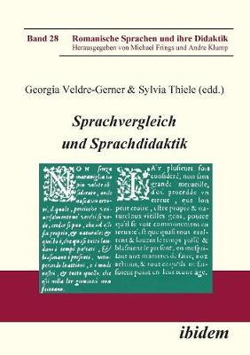 Sprachvergleich und Sprachdidaktik. - Romanische Sprachen Und Ihre Didaktik 28 (Paperback)