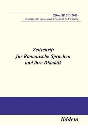 Zeitschrift f r Romanische Sprachen und ihre Didaktik. Heft 5.2 (Paperback)