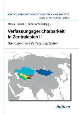 Verfassungsgerichtsbarkeit in Zentralasien II. (Paperback)