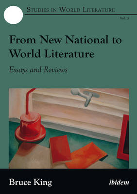 From New National to World Literature - Essays and Reviews (Hardback)