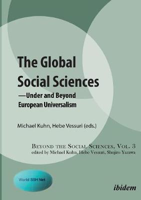 Global Social Sciences: Under European Universalism (Paperback)