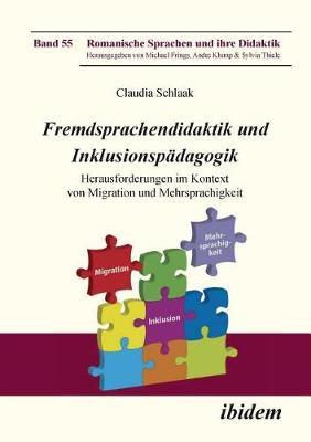 Fremdsprachendidaktik und Inklusionsp dagogik. Herausforderungen im Kontext von Migration und Mehrsprachigkeit (Paperback)