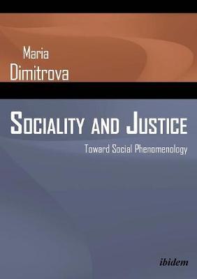 Sociality and Justice - Toward Social Phenomenology (Paperback)