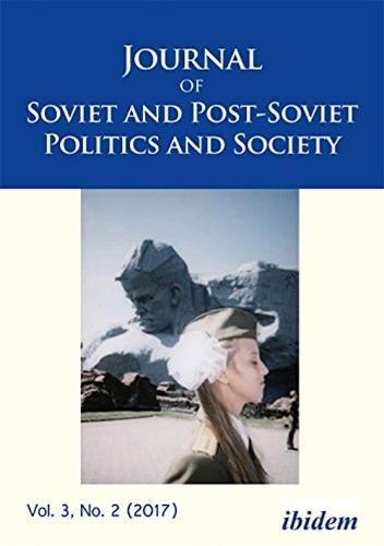 Journal of Soviet and Post-Soviet Politics and Society: 3:1 (2017) (Paperback)