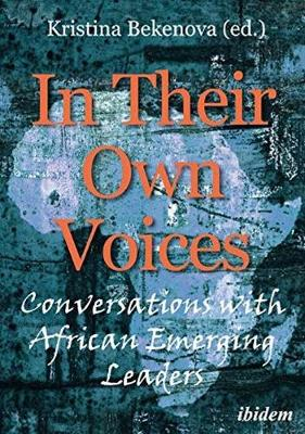 In Their Own Voices: Conversations with African Emerging Leaders (Paperback)