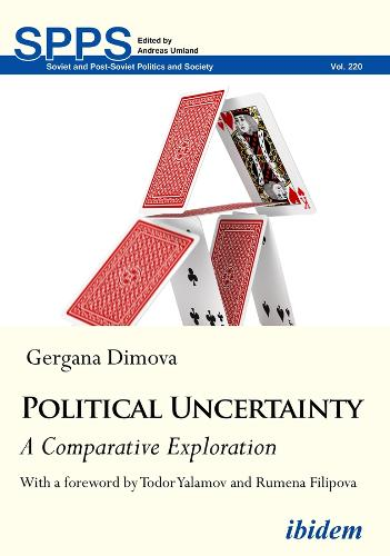 Political Uncertainty - A Comparative Exploration - Soviet and Post-Soviet Politics and Society (Paperback)