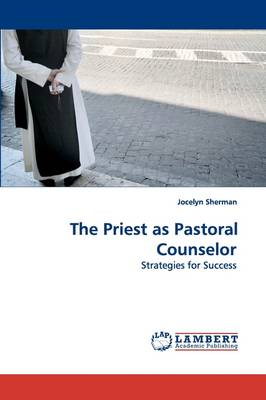 The Priest as Pastoral Counselor (Paperback)