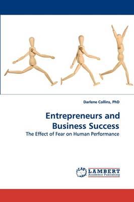 Entrepreneurs and Business Success (Paperback)