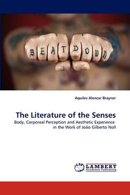 The Literature of the Senses (Paperback)