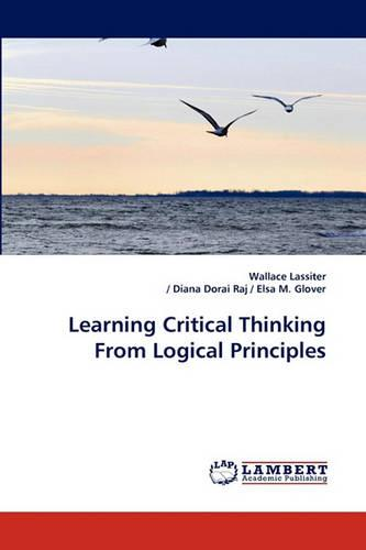 Learning Critical Thinking from Logical Principles (Paperback)
