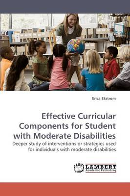 Effective Curricular Components for Student with Moderate Disabilities (Paperback)