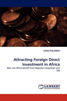 Attracting Foreign Direct Investnment in Africa (Paperback)