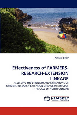 Effectiveness of Farmers-Research-Extension Linkage (Paperback)