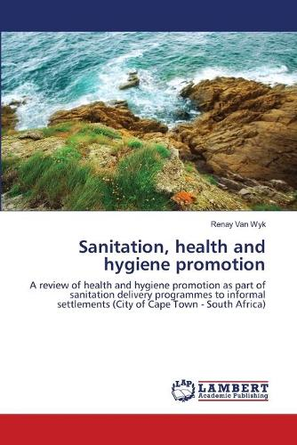 Sanitation, Health and Hygiene Promotion (Paperback)