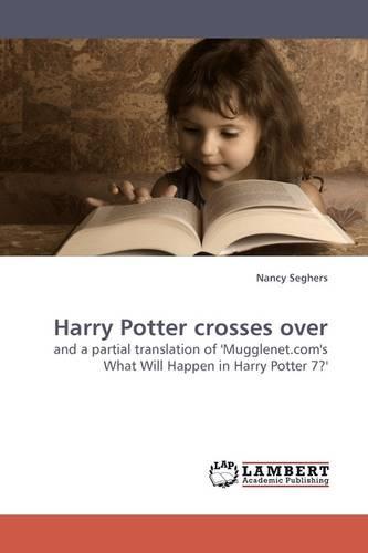 Harry Potter Crosses Over (Paperback)