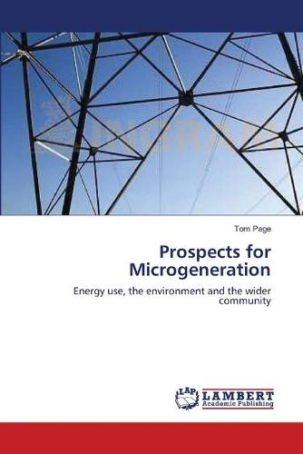 Prospects for Microgeneration (Paperback)