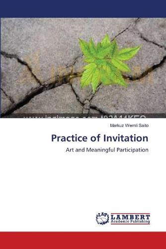 Practice of Invitation (Paperback)