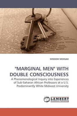 Marginal Men with Double Consciousness (Paperback)
