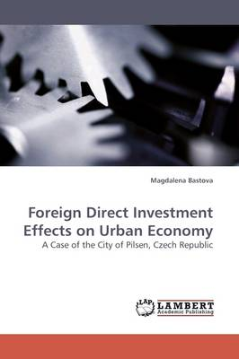 Foreign Direct Investment Effects on Urban Economy (Paperback)