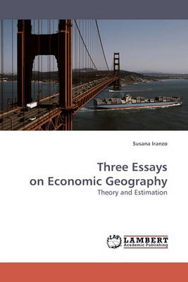 Three Essays on Economic Geography (Paperback)