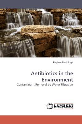 Antibiotics in the Environment (Paperback)
