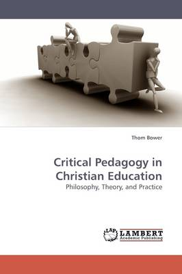 Critical Pedagogy in Christian Education (Paperback)