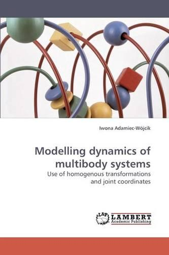 Modelling Dynamics of Multibody Systems (Paperback)