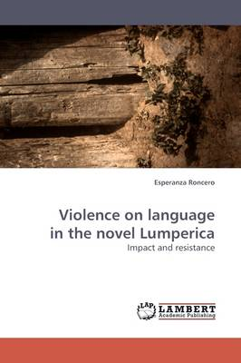 Violence on Language in the Novel Lumperica (Paperback)