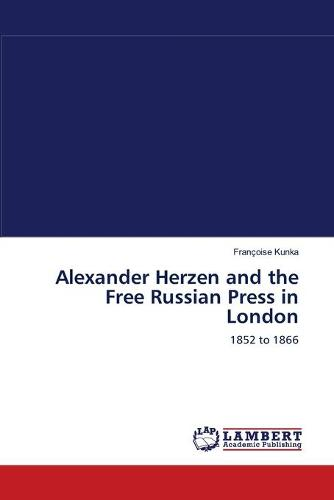 Alexander Herzen and the Free Russian Press in London (Paperback)