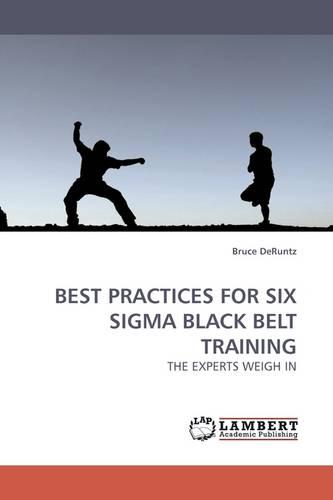 Best Practices for Six SIGMA Black Belt Training (Paperback)