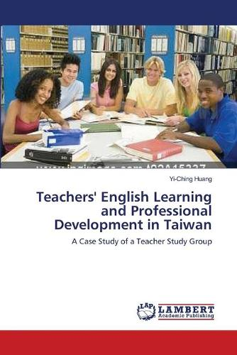 Teachers' English Learning and Professional Development in Taiwan (Paperback)