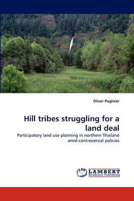Hill Tribes Struggling for a Land Deal (Paperback)