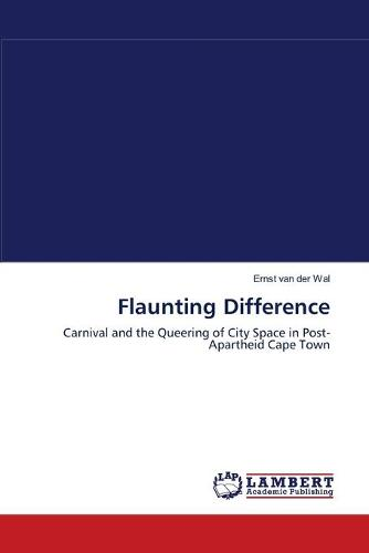 Flaunting Difference (Paperback)