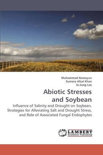 Abiotic Stresses and Soybean (Paperback)