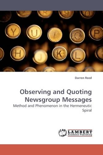Observing and Quoting Newsgroup Messages (Paperback)