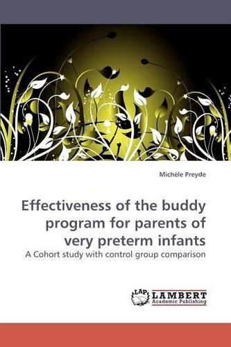 Effectiveness of the Buddy Program for Parents of Very Preterm Infants (Paperback)