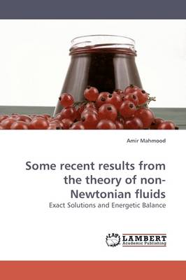 Some Recent Results from the Theory of Non-Newtonian Fluids (Paperback)