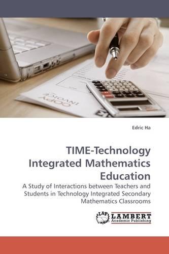 Time-Technology Integrated Mathematics Education (Paperback)