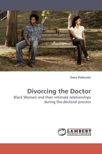 Divorcing the Doctor (Paperback)