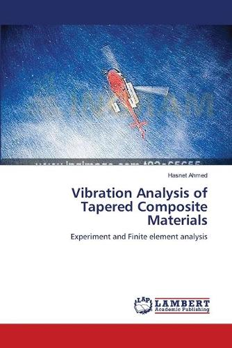 Vibration Analysis of Tapered Composite Materials (Paperback)