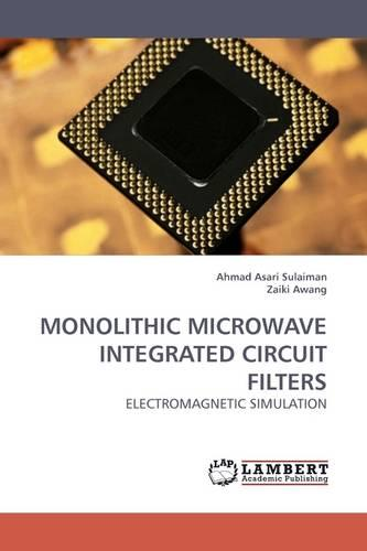 Monolithic Microwave Integrated Circuit Filters (Paperback)