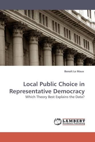 Local Public Choice in Representative Democracy (Paperback)