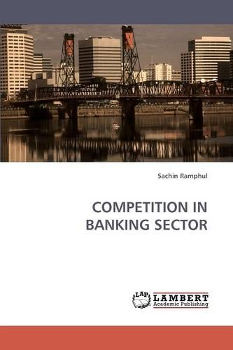 Competition in Banking Sector (Paperback)