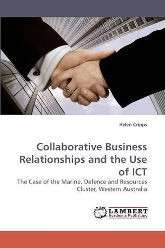 Collaborative Business Relationships and the Use of Ict (Paperback)