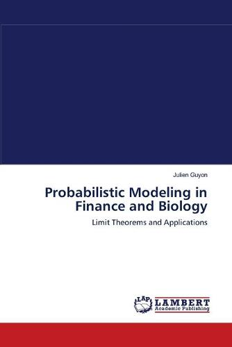 Probabilistic Modeling in Finance and Biology (Paperback)