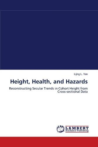 Height, Health, and Hazards (Paperback)