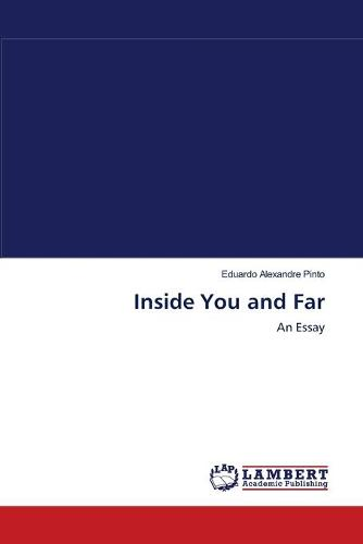 Inside You and Far (Paperback)