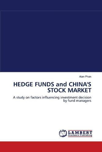 Hedge Funds and China's Stock Market (Paperback)