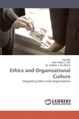 Ethics and Organisational Culture (Paperback)