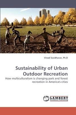 Sustainability of Urban Outdoor Recreation (Paperback)